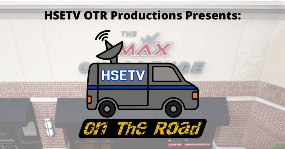 S3 EP3- HSETV On The Road: Max Challenge