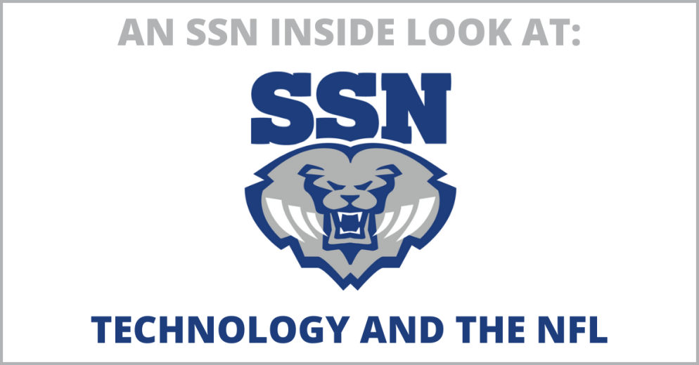 SSN INSIDE LOOK AT TECHNOLOGY AND THE NFL