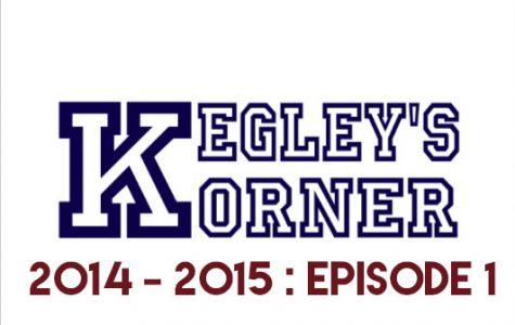 Kegley's Korner // 2014 - 2015 // E1