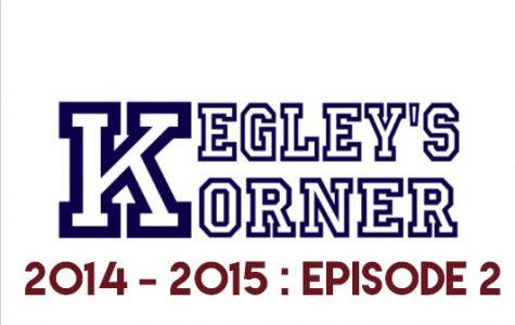 Kegley's Korner // 2014 - 2015 // E2