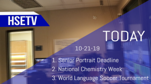 HSETV Newscast: Monday, October 21st, 2019