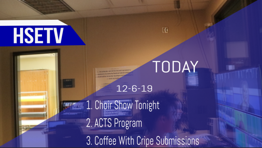 HSETV Newscast: Friday, December 6th, 2019