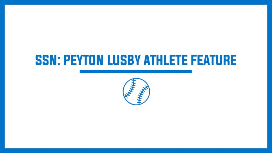 SSN: Peyton Lusby Athlete Feature