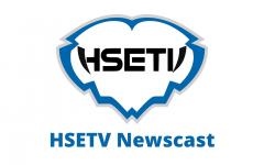 HSETV Newscast: February 19th, 2021