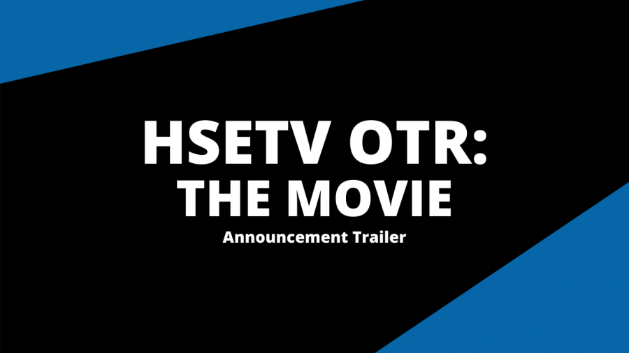 HSETV On The Road: The Movie (Announcement Trailer)